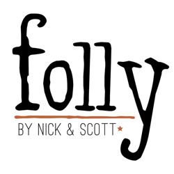 folly by Nick and Scott
